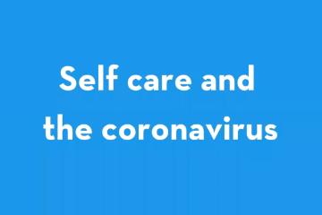 HDI COVID19 Webinar - Coronavirus and Self Care